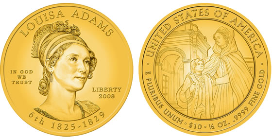 2008 Louisa Adams First Spouse Coin Designs