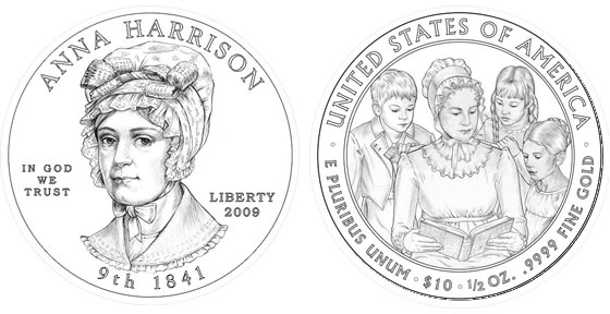 2009 Anna Harrison First Spouse Coin Designs