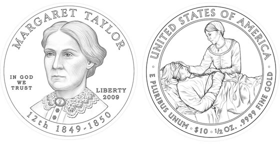 2009 Margaret Taylor First Spouse Coin Designs