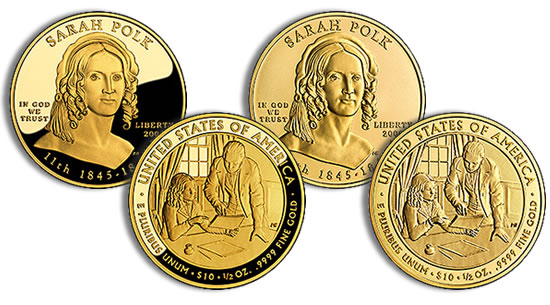 Sarah Polk First Spouse Gold proof and uncirculated coins